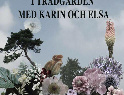 Trädgårdspodden I trädgården med Karin och Elsa